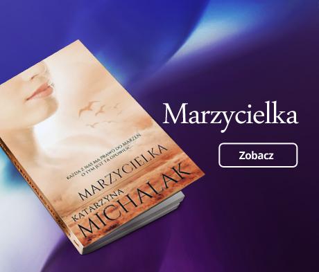 Marzycielka - Katarzyna Michalak
