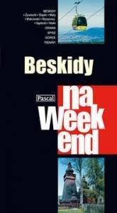 Beskidy na weekend - Praca Zbiorowa