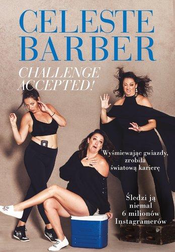 Challenge Accepted Celeste Barber