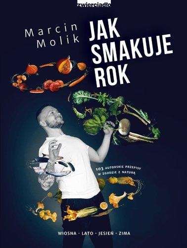 Jak smakuje rok Marcin Molik
