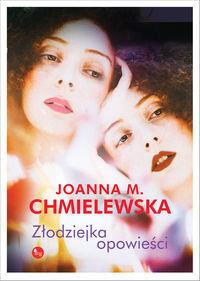 Złodziejka opowieści - Joanna Maria Chmielewska