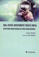Real Estate Investments Trusts REITs efektywne inwestowanie na rynku nieruchomoci   Mizerski Grzegorz Glapiski Adam