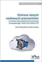 Ochrona danych osobowych pracownikw w wietle rozporzdzenia Parlamentu Europejskiego i Rady UE 2