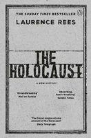 The Holocaust - Laurence Rees