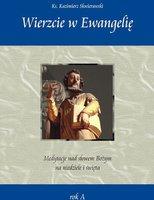 Wierzcie w Ewangelię - Kazimierz Skwierawski