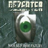 Mam Kły Mam Pazury - Dezerter (Płyta winylowa)