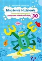 Mnożenie i dzielenie do 30 Pryzmat - Dejko Jadwiga, Bąk Małgorzata
