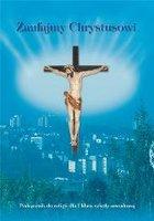 Katechizm ZSZ 1 Zaufajmy Chrystusowi podr Gaudium - red. ks. dr Ryszard Lis