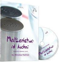 Małżeństwo od kuchni (książeczka + audiobook CD MP3) - Maliński Mirosław