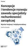Koncepcje i tendencje rozwoju zawodu specjalisty rachunkowoci zarzdczej   Ewelina Zarzycka