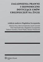 Zagadnienia prawne i ekonomiczne dotyczce umw ubezpiecze na ycie   Magdalena Szczepaska