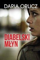 Diabelski myn Daria Orlicz