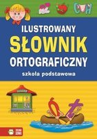 Ilustrowany sownik ortograficzny Szkoa podstawowa