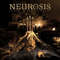 Honor Found In Decay - Neurosis (Płyta CD)