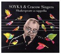 SHAKESPEARE A CAPPELLA - Soyka & Cracow Singers (Płyta CD)