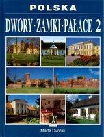 Polska Dwory Zamki Pałace 2 - Marta Dvorak