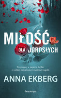Miłość dla dorosłych - Anna Ekberg