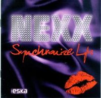 Syncronise Lips (Jewelcase) (w) - NEXX (Płyta CD)