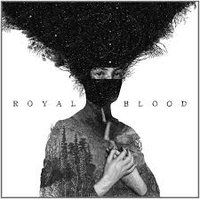 ROYAL BLOOD - Royal Blood (Płyta winylowa)