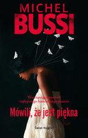 Mówili że jest piękna - Michel Bussi