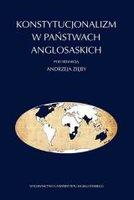 Konstytucjonalizm w państwach anglosaskich - Andrzej Zięba (red.)