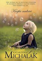Kropla nadziei - Katarzyna Michalak